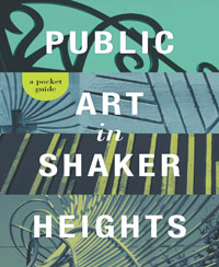 Cover of the Public Art in Shaker Heights guide